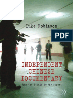 Luke Robinson (auth.) - Independent Chinese Documentary_ From the Studio to the Street (2013, Palgrave Macmillan UK).pdf