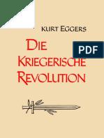 Eggers Kurt - Die Kriegerische Revolution
