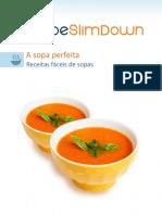 A sopa perfeita