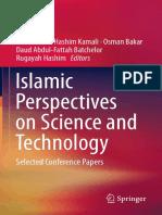 Mohammad Hashim Kamali, Osman Bakar, Daud Abdul-Fattah Batchelor, Rugayah Hashim (eds.)-Islamic Perspectives on Science and Technology_ Selected Conference Papers-Springer Singapore (2016).pdf