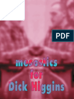 Mesostics for Dick Higgins by mIEKAL aND