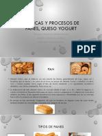 Técnicas y Procesos de Panes, Queso Yogurt