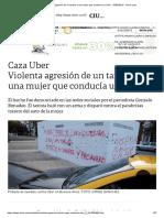 Violenta Agresión de Un Taxista a Una Mujer Que Conducía Un Uber - 15-03-2019 - Clarín.com