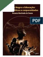 Teatro Negro e Educação entre politicas e corporeidades. Rosana Machado de Souza.pdf