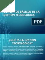 CONCEPTOS BÁSICOS DE LA GESTIÓN TECNOLÓGICA.pptx