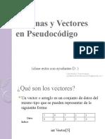 Cadenas y Vectores en Pseudocódigo