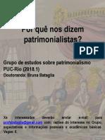 Cartaz. GE Patrimonialismo. PUC-Rio. 2018.01