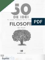 50 de Idei Pe Care Trebuie Sa Le Cunosti. Filosofie - Ben Dupre