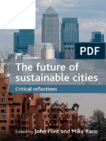 776-The Future of Sustainable Cities - Critical Reflections=John Flint Mike Raco=1847426670=Policy Press=2012=272=$115.pdf
