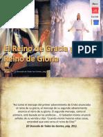 Lección 11 - El Reino de Gracia y El Reino de Gloria