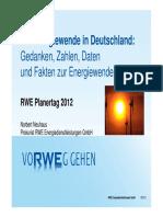 Die Energiewende in Deutschland Gedanken Zahlen Daten Und Fakten Zur Energiewende Norbert Neuhaus (RWE Energiedienstleistungen) (1)