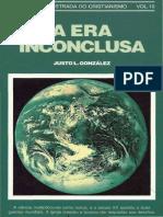 JUSTO L GONZÁLEZ - História Ilustrada Do Cristianismo Vol. 6 - A Era Dos Reformadores