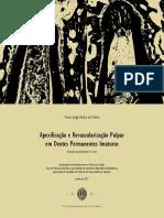 Apexificação e Revascularização pulpar em dentes permanentes  imaturos.pdf
