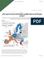 ¿Por qué el norte de Europa confía más en la UE que el sur? | Internacional | EL PAÍS