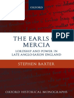 [Oxford Historical Monographs] Stephen Baxter - The Earls of Mercia_ Lordship and Power in Late Anglo-Saxon England (2008, Oxford University Press, USA).pdf