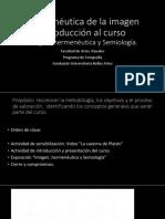 01. Sesion 1. Introduccion Al Curso Imagen Hermeneutica y Semiologia.