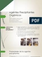 Agentes Precipitantes Orgánicos (1)