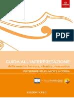 Guida All'Interpretazione Della Musica Barocca, Classica, Romantica Per Strumenti Ad Arco e a Corda