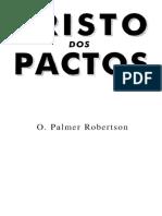 DocGo.Net-Robertson, Palmer - O Cristo dos Pactos.pdf.pdf