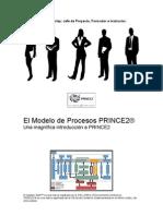Libro en Español de PRINCE2 versión 2009 - El Modelo de Procesos PRINCE2 (v.1.4)