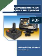 COMO CONVERTIR UN PC EN UNA MAQUINA MULTIJUEGOS.pdf