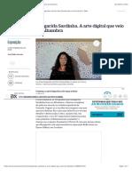 1 - Exposição - Margarida Sardinha. A arte digital que veio do Alhambra