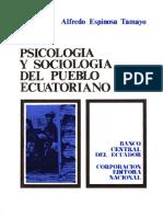 PSICOLOGÍA Y SOCIOLOGÍA DEL PUEBLO ECUATORIANO ALFREDO ESPINOSA TAMAYO