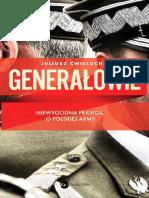 Generałowie. Niewygodna Prawda o Polskiej Armii - Juliusz Ćwieluch