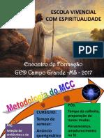 Escola Vivencial Com Espiritualidade 2017
