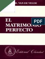 Van de Velde, Th. H. El matrimonio perfecto. Editorial Claridad. 10ª edición. Buenos Aires. 1988.pdf