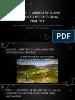 Unit 1 - Importance of Arbitration as Adr Mechanism