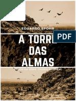 SPOHR, Edurdo - A Torre Das Almas