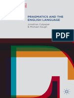(Perspectives on the English language) Culpeper, Jonathan_ Haugh, Michael-Pragmatics and the English language-Palgrave Macmillan (2014).pdf
