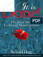 Dotts, Richard - It is Done, The Final Step to Instant Manifestation, 2014