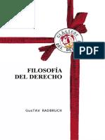 RADBRUCH, Gustav. Filosofia Del Derecho