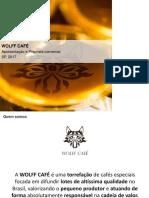 2017_05_16 - Apresentação Wolff Café