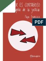 EL AMOR ES CONTAGIOSO. El evangelio de la justicia - Papa Francisco.pdf