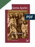 Roberts, David - Las Guerras Apaches