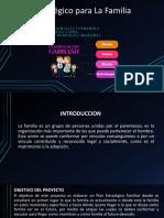 Plan Estratégico Para La Familia Presentacion Grupo 4
