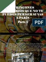 Lope Hernán Chacón - 10 Rincones Literarios Que No Te Puedes Perder Si Vas a París, Parte I