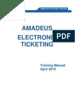 30468833 Amadeus Electronic Ticketing April 2010