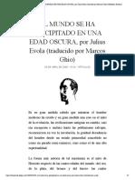 EL MUNDO SE HA PRECIPITADO EN UNA EDAD ...por Marcos Ghio) | Biblioteca Evoliana