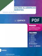Aula 05 - EQUAÇÕES ALGÉBRICAS E TRANSCENDENTES (MÉTODO DA BISSEÇÃO).pptx