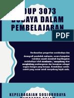 Edup 3073 Budaya Dalam Pembelajaran