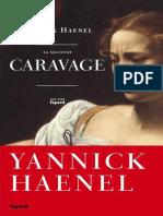 La Solitude Caravage - Yannick Haenel