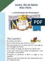 Leandro Rei Da Heliria - Caracterização Das Personagens