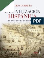Borja Cardelus. - La civilizacion hispanica [2018].pdf