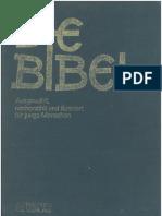 Die Bibel, Ausgewählt, nacherzählt und illustriert für junge Menschen