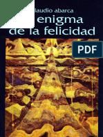 Abarca, Claudio - El enigma de la felicidad.pdf