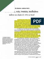Pinto, Celi . Donas-de-casa, Mães, Feministas, Faladoras mulheres nas eleições de 1994 no Brasil.pdf